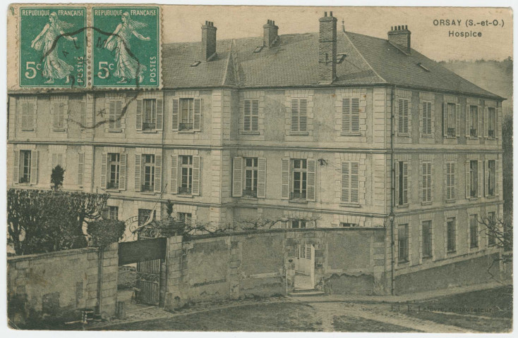 ORSAY. - Hospice. Edition Lefevre, 2 timbres à 5 centimes.